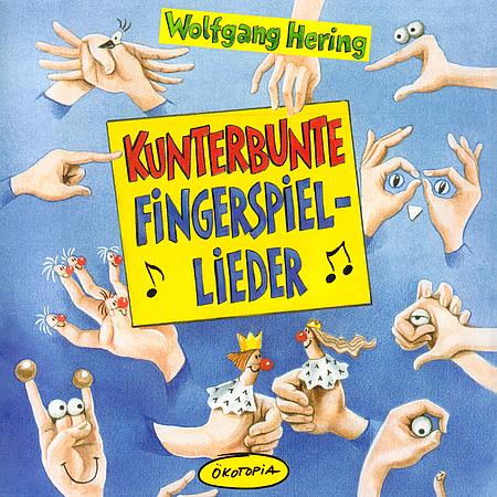 Kunterbunte Fingerspiel Lieder Wolfgang Hering Kimuk De